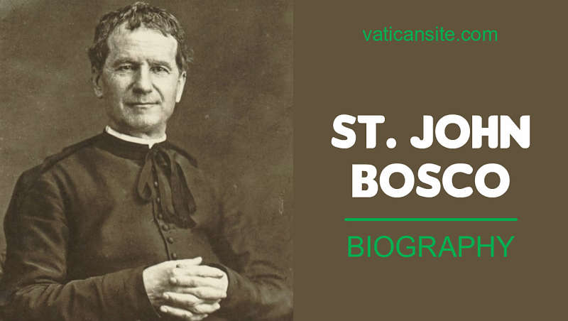 a biography of saint john bosco
