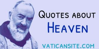 Padre Pio Quotes About Heaven