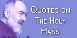 Padre Pio Quotes on the Holy Mass