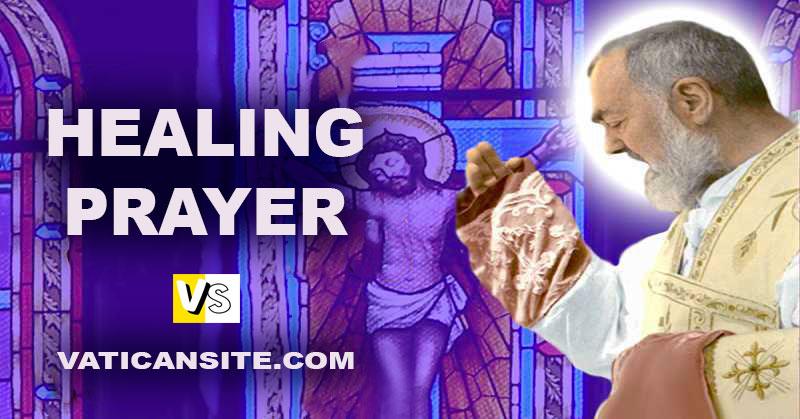 HEALING PRAYER BY PADRE PIO September 23